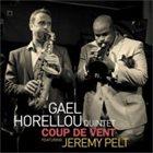 GAËL HORELLOU Gael Horellou Quintet : Coup De Vent album cover