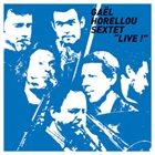 GAËL HORELLOU Gael Horellou Sextet Live album cover