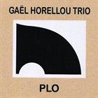 GAËL HORELLOU PLO album cover