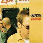 GALACTIC Crazyhorse Mongoose album cover