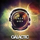 GALACTIC Into the Deep album cover