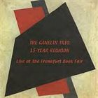 GANELIN TRIO/SLAVA GANELIN 15 Year Reunion: Live At The Frankfurt Book Fair album cover