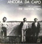GANELIN TRIO/SLAVA GANELIN Ancora Da Capo Part 1 album cover