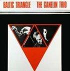 GANELIN TRIO/SLAVA GANELIN Baltic Triangle album cover