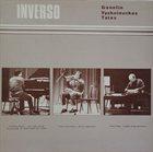 GANELIN TRIO/SLAVA GANELIN Ganelin / Vyshniauskas / Talas : Inverso album cover