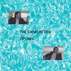 GANELIN TRIO/SLAVA GANELIN Opuses album cover