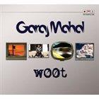 GARAJ MAHAL w00t album cover