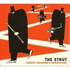 GARETH LOCKRANE Gareth Lockrane's Grooveyard : The Strut album cover