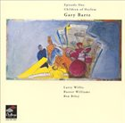 GARY BARTZ Episode One : Children of Harlem album cover