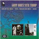 GARY BARTZ Harlem Bush Music: Taifa & Uhuru album cover