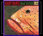 GARY BARTZ Mae Velha - Live at the Jazz Standard Vol. 2 album cover