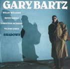 GARY BARTZ Shadows album cover
