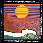 GARY BURTON A Genuine Tong Funeral album cover