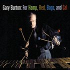 GARY BURTON For Hamp, Red, Bags, and Cal album cover