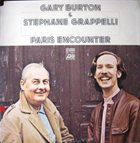 GARY BURTON Gary Burton & Stéphane Grappelli: Paris Encounter album cover