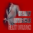 GARY BURTON Nearly Invisible album cover