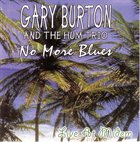 GARY BURTON No More Blues (with Hum Trio) album cover