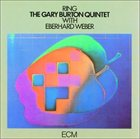GARY BURTON Ring (with Eberhard Weber) album cover