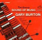 GARY BURTON The Groovy Sound of Music album cover