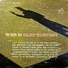 GARY BURTON Who Is Gary Burton? album cover