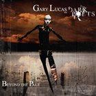GARY LUCAS Gary Lucas Vs The Dark Poets : Beyond The Pale album cover