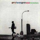 GARY LUCAS Gods And Monsters album cover