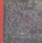 GARY PEACOCK December Poems album cover