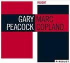 GARY PEACOCK Gary Peacock & Marc Copland : Insight album cover