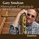 GARY SMULYAN Alternative Contrafacts album cover