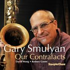 GARY SMULYAN Our Contrafacts album cover