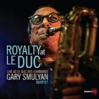 GARY SMULYAN Royalty At Le Duc album cover