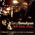 GARY SMULYAN The Real Deal album cover
