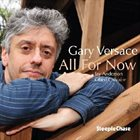 GARY VERSACE All for Now album cover