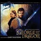 GAST WALTZING George And The Dragon (Original Motion Picture Soundtrack) album cover