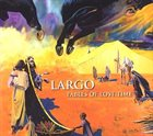 GAST WALTZING Largo : Fables of Lost Time album cover