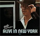 GATO BARBIERI Chapter Four: Alive in New York Album Cover