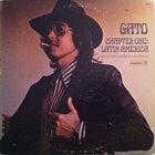 GATO BARBIERI Chapter One: Latin America album cover