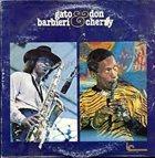GATO BARBIERI Gato Barbieri & Don Cherry album cover