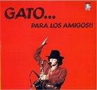 GATO BARBIERI Gato... para los amigos album cover