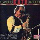 GATO BARBIERI Jazz Mania All Stars album cover