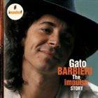 GATO BARBIERI The Impulse Story album cover