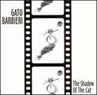 GATO BARBIERI The Shadow of the Cat album cover