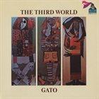 GATO BARBIERI The Third World (El Tercer Mundo) album cover