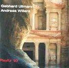 GEBHARD ULLMANN Gebhard Ullmann / Andreas Willers : Playful '93 album cover