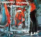 GEBHARD ULLMANN Gebhard Ullmann, Hans Hassler : Tá Lam album cover
