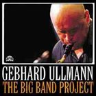 GEBHARD ULLMANN The Big Band Project album cover