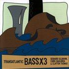 GEBHARD ULLMANN Transatlantic BassX3 album cover