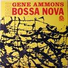 GENE AMMONS Bad! Bossa Nova album cover