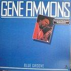 GENE AMMONS Blue Groove album cover