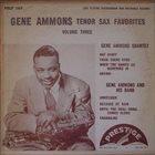 GENE AMMONS Gene Ammons Favorites, Volume 3 album cover